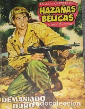 HAZAÑAS BÉLICAS 27 DEMASIADO DURO NOVELAS GRÁFICAS DE GUERRA EDICIONES TORAY 1962 (Tebeos y Comics - Toray - Hazañas Bélicas)
