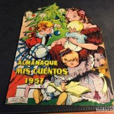 Tebeos: MIS CUENTOS TROQUELADO ALMANAQUE 1957 (ED. TORAY) (C4). Lote 82099260