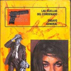 Tebeos: BRIGADA SECRETA - Nº 3 - LAS HUELLAS DEL CONDENADO / ENSAYO GENERAL. Lote 87271208