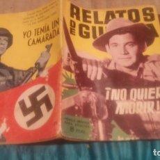 Tebeos: RELATOS DE GUERRA Nº59 NO QUIERO MORIR EDICIONES TORAY 1964. Lote 87299848