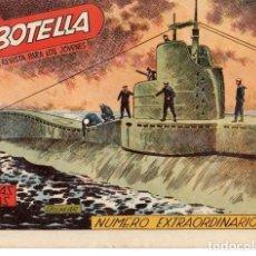 Tebeos: LA BOTELLA NUMERO EXTRAORDINARIO. Nº 181 DE HAZAÑAS BELICAS. TORAY. 1957. DIBUJA BOIXCAR. Lote 87363540