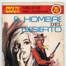 Tebeos: SIOUX - Nº 151 - EL HOMBRE DEL DESIERTO - ED. TORAY - 1970. Lote 88504168