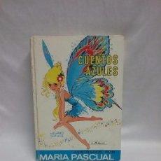 Tebeos: CUENTOS AZULES N° 5 ILUSTRADO POR MARIA PASCUAL - EDICIONES TORAY - AÑO 1977. Lote 88814200