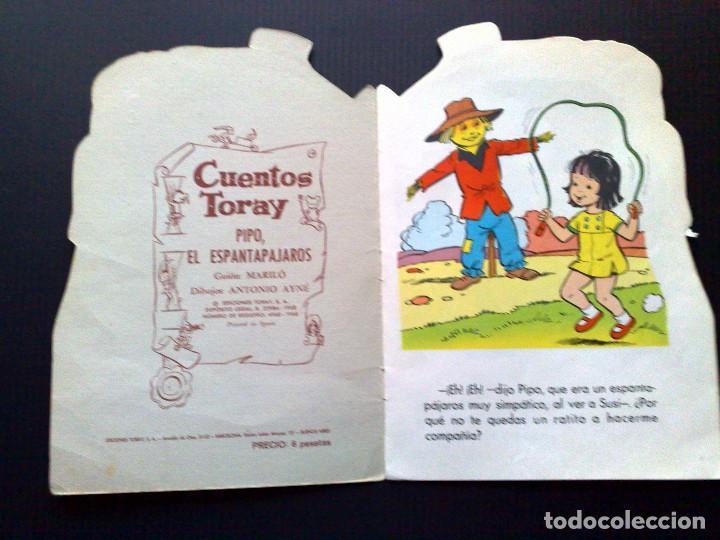 Tebeos: CUENTO INFANTIL ANTIGUO,TROQUELADO-PIPO EL ESPANTAPAJAROS,CUENTOS TORAY (DESCRIPCIÓN) - Foto 2 - 91607045
