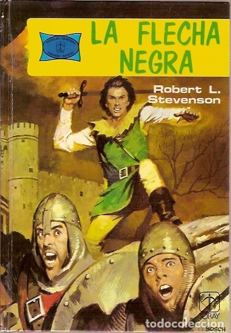 5 LA FLECHA NEGRA ROBERT L STEVENSON EDICIONES TORAY 1976 (Tebeos y Comics - Toray - Flecha Negra)