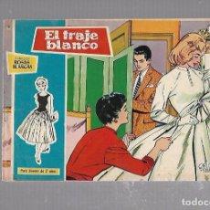 Tebeos: TEBEO. COLECCION ROSAS BLANCAS. EL TRAJE BLANCO. Nº 18. Lote 95660703