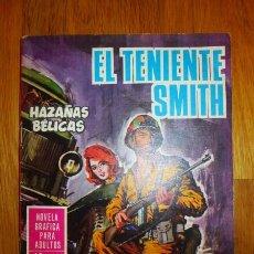 Tebeos: HAZAÑAS BÉLICAS. Nº 152 : EL TENIENTE SMITH [NOVELA GRÁFICA PARA ADULTOS]. Lote 95824131