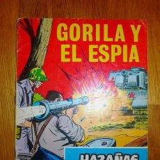 Tebeos: HAZAÑAS BÉLICAS. Nº 228 ; AÑO 1967 : GORILA Y EL ESPÍA. Lote 95824307