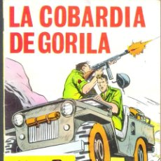 Tebeos: HAZAÑAS BÉLICAS.LA COBARDÍA DE GORILA.ORIGINAL DE ÉPOCA.EDICONES TORAY.AÑO 1966.Nº 210. Lote 96022679