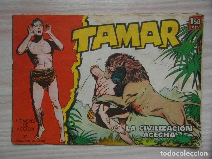 LA CIVILIZACION ACECHA. TAMAR Nº 31 DE LA LINEA HOMBRES DE ACCION. EDITORIAL TORAY. 1961 (Tebeos y Comics - Toray - Tamar)