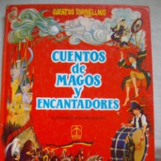 Tebeos: CUENTOS DE MAGOS Y ENCANTADORES ILUSTRADOS POR ERIC KINCAID CUENTOS TORBELLINO EDICIONES TORAY. Lote 100013527