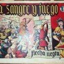 Tebeos: FLECHA NEGRA - A SANGRE Y FUEGO NUMERO 3 (DE 23) EDICIONES TORAY 1949 ORIGINAL. Lote 101015467