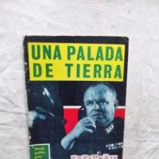 Tebeos: UNA PALADA DE TIERRA ESPIONAJE EDICIONES TORAY. Lote 101642003