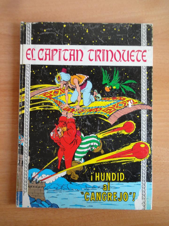 EL CAPITAN TRINQUETE. NUM 6. HUNDID AL CANGREJO (TORAY, 1971) (Tebeos y Comics - Toray - Otros)