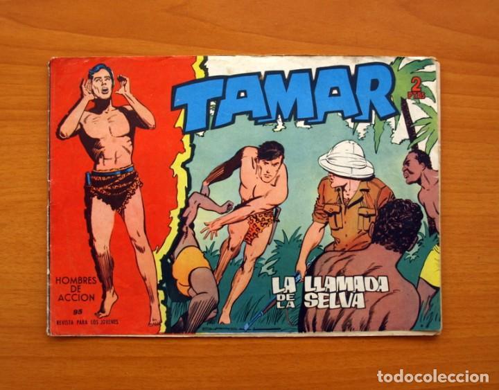 TAMAR - Nº 95, LA LLAMADA DE LA SELVA - EDICIONES TORAY 1961 (Tebeos y Comics - Toray - Tamar)