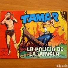 Tebeos: TAMAR - Nº 119, LA POLICÍA DE LA JUNGLA - EDICIONES TORAY 1961 . Lote 104359743