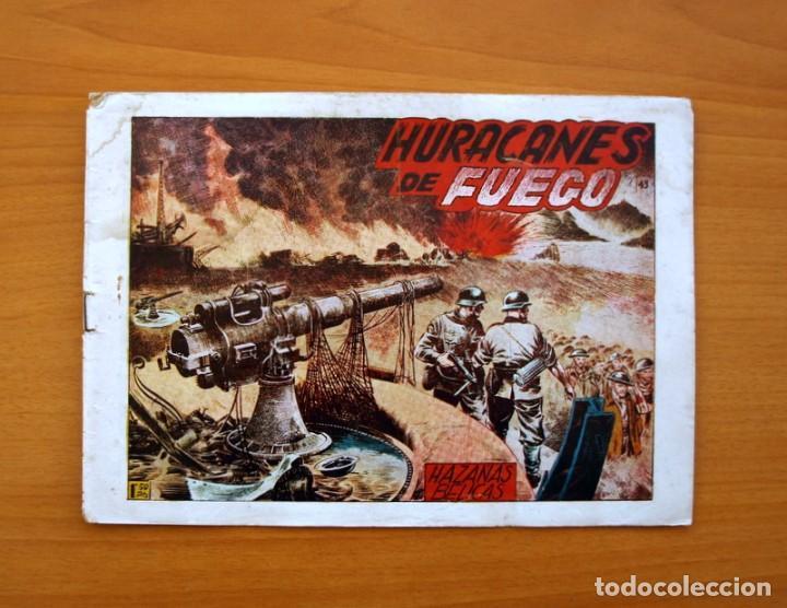 HAZAÑAS BÉLICAS 2ª SERIE, Nº 43, HURACANES DE FUEGO - EDICIONES TORAY 1950 (Tebeos y Comics - Toray - Hazañas Bélicas)