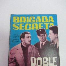 Tebeos: BRIGADA SECRETA Nº 85. DOBLE JUEGO TORAY C84SADUR. Lote 107682479