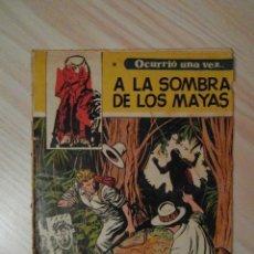 Tebeos: A LA SOMBRA DE LOS MAYAS. Nº 14 DE OCURRIO UNA VEZ... EDICIONES TORAY. 1959. BOIXCAR. Lote 108835595