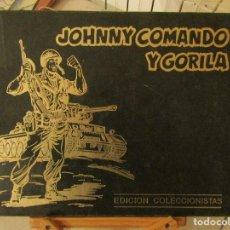 Tebeos: JOHNNY COMANDO Y GORILA. EDICIÓN COLECCIONISTAS TOMO 1. LOMO DAÑADO.. Lote 109900563