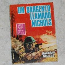 Tebeos: HAZAÑAS BELICAS Nº 140: UN SARGENTO LLAMADO NICHOLS. EDICIONES TORAY 1966. Lote 109984931