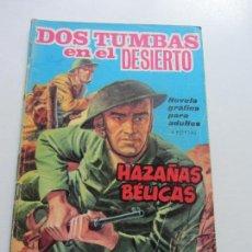 Tebeos: HAZAÑAS BELICAS- AÑO 1961- NUM. 107- DOS TUMBAS EN EL DESIERTO EDITORIAL TORAY- C87SADUR. Lote 110238359