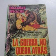 Tebeos: HAZAÑAS BÉLICAS. Nº 108 LA GUERRA NO QUEDA ATRAS EDITORIAL TORAY- C87SADUR. Lote 110238871