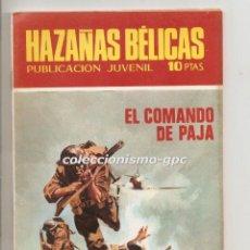 Tebeos: HAZAÑAS BELICAS Nº 230 TEBEO ORIGINAL 1970 EDICIONES TORAY EL COMANDO DE PAJA MUY BUEN ESTADO !!. Lote 197117073
