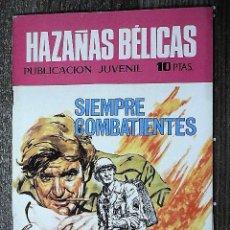 Tebeos: HAZAÑAS BÉLICAS : SIEMPRE COMBATIENTES. Lote 111113251
