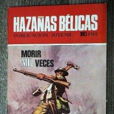Tebeos: HAZAÑAS BÉLICAS : MORIR MIL VECES. Lote 111113395