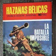 Tebeos: HAZAÑAS BÉLICAS : LA BATALLA IMPOSIBLE. Lote 111131139