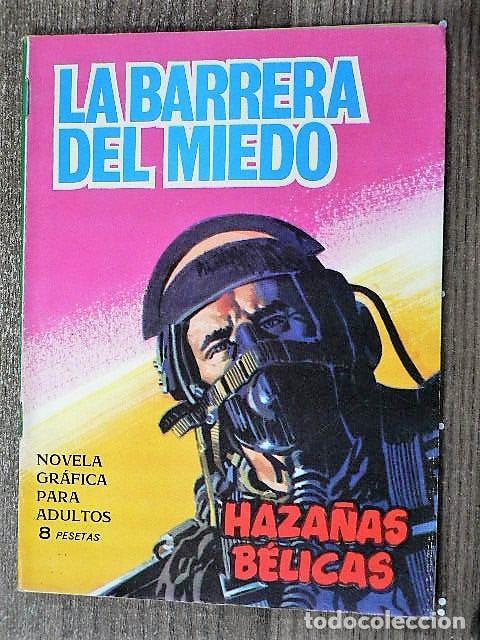 HAZAÑAS BÉLICAS : LA BARRERA DEL MIEDO (Tebeos y Comics - Toray - Hazañas Bélicas)