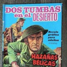 Tebeos: HAZAÑAS BÉLICAS : DOS TUMBAS EN EL DESIERTO. Lote 111159519