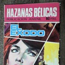 Tebeos: HAZAÑAS BÉLICAS : EL ÉXODO. Lote 111162559