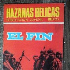 Tebeos: HAZAÑAS BÉLICAS : EL FIN. Lote 111166463