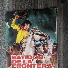 BDs: BATIDOR DE LA FRONTERA. Lote 111327447