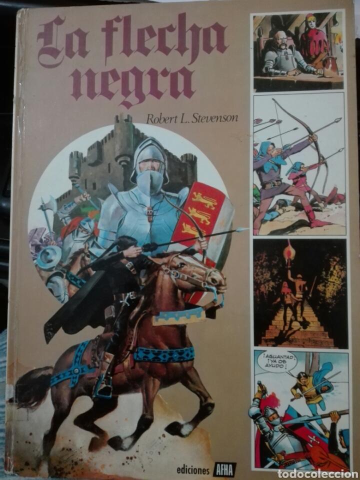 LA FLECHA NEGRA , ROBERT L. STEVENSON. ILUSTRADO POR RAMON DE LA FUENTE. EDICIONES AFHA. 1976 (Tebeos y Comics - Toray - Flecha Negra)