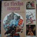 Tebeos: LA FLECHA NEGRA , ROBERT L. STEVENSON. ILUSTRADO POR RAMON DE LA FUENTE. EDICIONES AFHA. 1976. Lote 111883779