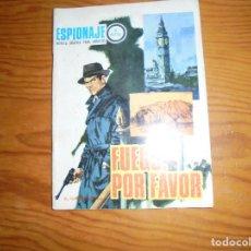 Tebeos: ESPIONAJE Nº 59 : FUEGO, POR FAVOR. CLARK CARRADOS. EDICIONES TORAY 1967. Lote 112315511