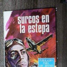 Tebeos: SURCOS EN LA ESTEPA / SOLDADOS DE LA LIBERTAD / RESURRECCIÓN. Lote 112547495
