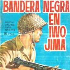 Tebeos: BANDERA NEGRA EN IWO JIMA. NOVELAS GRAFICAS DE HAZAÑAS BELICAS. EDICIONES TORAY, S.A. 1964.. Lote 113060979