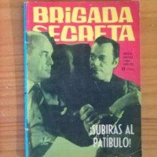 Tebeos: BRIGADA SECRETA 34 SUBIRAS AL PATIBULO. NOVELA GRAFICA PARA ADULTOS TORAY.. Lote 113645023