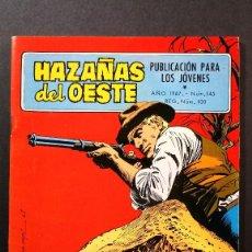 Tebeos: ORIGINAL NOVELAS GRÁFICAS HAZAÑAS DEL OESTE Nº 145 EDITORIAL TORAY . Lote 113771315