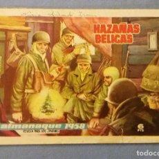 Tebeos: HAZAÑAS BELICAS DE TORAY ALMANAQUE 1958 EN BUEN ESTADO ORIGINAL. Lote 113889111