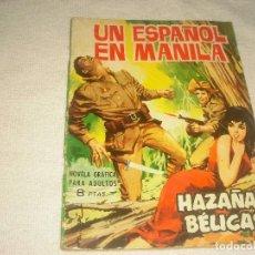 Tebeos: HAZAÑAS BELICAS N° 91 . UN ESPAÑOL EN MANILA. Lote 116159523