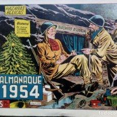 Tebeos: ALMANAQUE 1954 HAZAÑAS BELICAS , EDT. TORAY - ORIGINAL (M-1). Lote 116206051