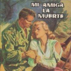 Tebeos: MI AMIGA LA MUERTE.NOVELA GRÁFICA.EDICIONES TORAY 1962. Lote 116240455