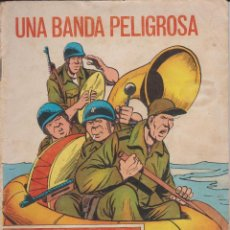Tebeos: UNA BANDA PELIGROSA.EDICIONES TORAY Nº 304 1970. Lote 116241335