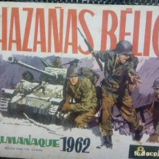 Tebeos: ALMANAQUE 1962 HAZAÑAS BELICAS , EDT. TORAY - ORIGINAL (M-1). Lote 116270835