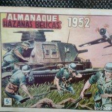 Tebeos: ALMANAQUE 1952 HAZAÑAS BELICAS , EDT. TORAY - ORIGINAL (M-1). Lote 116274531